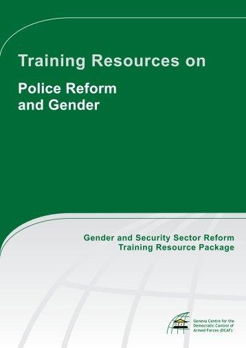Training Resources on Police Reform and Gender ... - ISSAT - DCAF