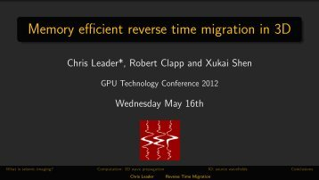 Memory Efficient Reverse Time Migration in 3D - GPU Technology ...