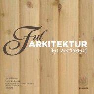 Ful arkitektur. - FOT