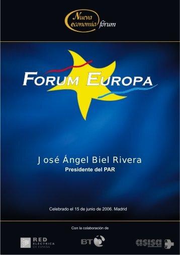 José Ángel Biel Rivera _15-06-06_ - Nueva Economía Fórum