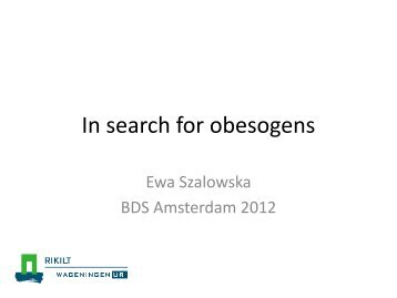 In search for obesogens - BioDetection Systems