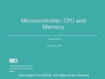 Microcontroller: CPU and Memory - IIIT