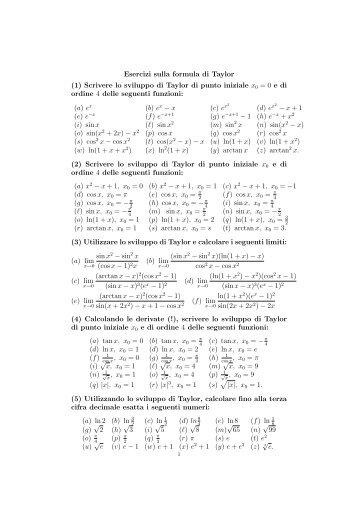 Esercizi sulla formula di Taylor (1) Scrivere lo sviluppo di Taylor di ...