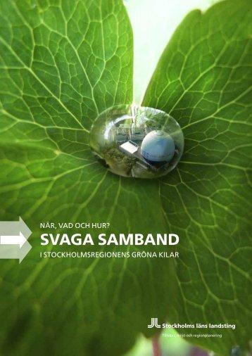 Svaga Samband - SLL Tillväxt, miljö och regionplanering (TMR ...