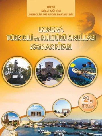 Londra Türk Dili ve Kültürü Okulları Kaynak Kitabı 2 - talim terbiye ...
