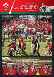 Annual Report 2012 Adroddiad Blynyddol 2012 - Welsh Rugby Union