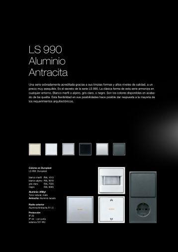 Serie LS 990 / Aluminio / Antracita - Jungiberica.net