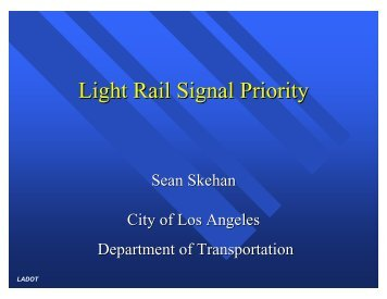 LRT Priority - Traffic Signal Systems Committee