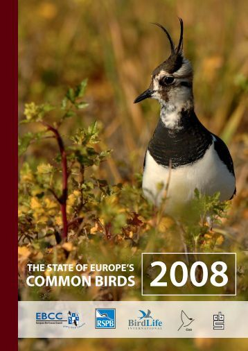The State of Europe's Common Birds 2008 - European Bird Census ...