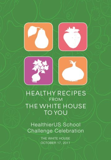 healthy recipes the white house to you - ChooseMyPlate.gov