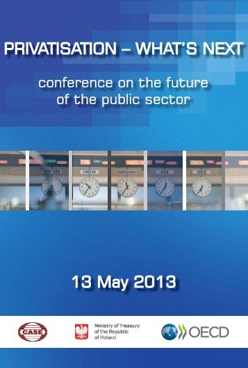 PRIVATISATION – WHAT'S NEXT 13 May 2013 - CASE