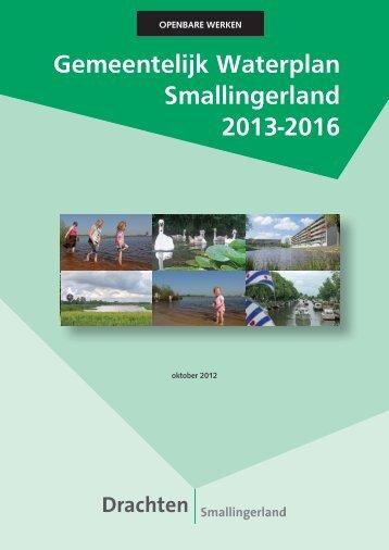 Gemeentelijk Waterplan Smallingerland 2013-2016