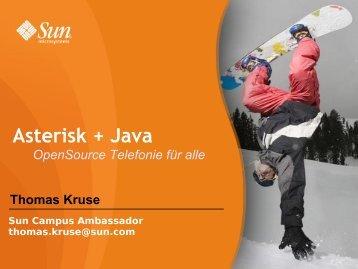 Asterisk + Java = OpenSource Telefonie