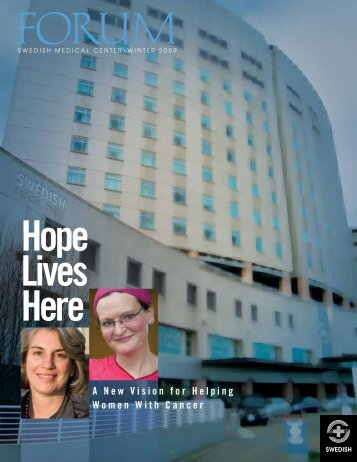 Forum - Winter Edition - Swedish Medical Center Foundation