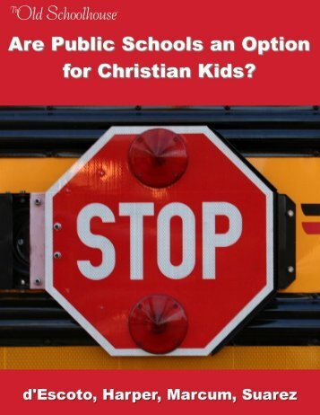 Are Public Schools an Option for Christian Kids? - TOS Media Kit