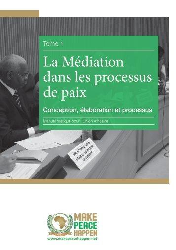 La Médiation dans les processus de paix - Centre for Humanitarian ...