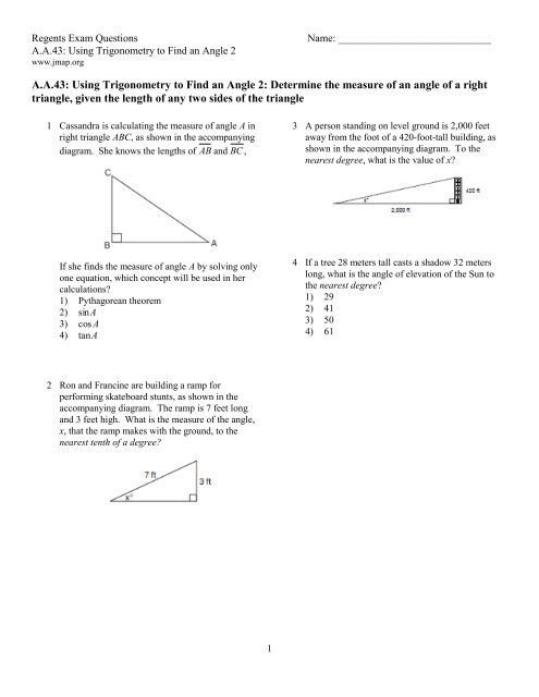 A A 43: Using Trigonometry to Find an Angle 2: Determine the