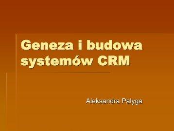 CRM Geneza Budowy