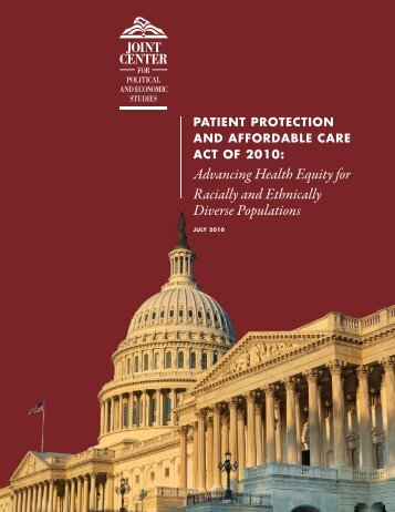 Patient Protection and Affordable Care Act of 2010 - Joint Center for ...