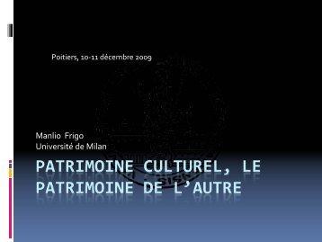 patrimoine culturel, le patrimoine de l'autre - Université de Poitiers