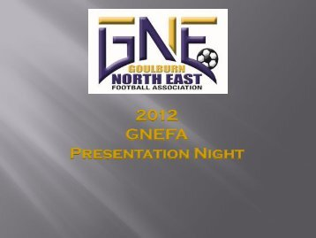 2012 GNEFA Presentation Night - SportingPulse
