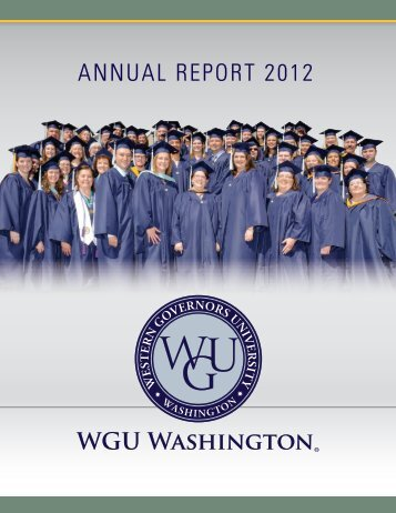 ANNUAL REPORT 2012 - WGU Washington - Western Governors ...