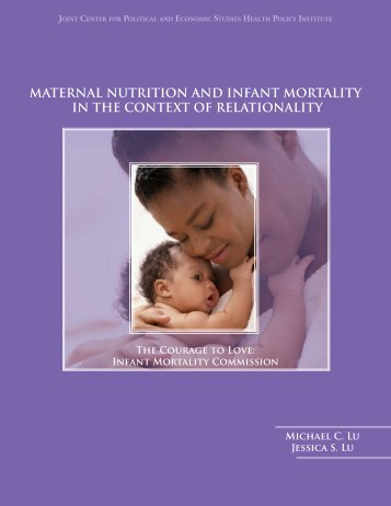 Maternal Nutrition and Infant Mortality in the - Joint Center for ...