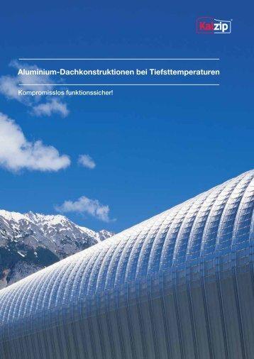 Aluminium-Dachkonstruktionen bei Tiefsttemperaturen - Kalzip
