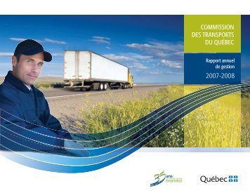 Le rapport annuel 2007-2008 - Commission des transports du Québec