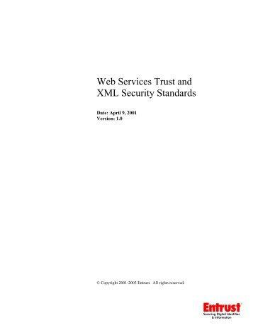 Web Services Trust and XML Security Standards - Entrust