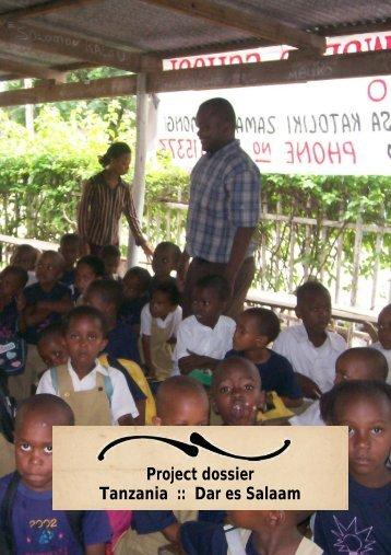 Project dossier Tanzania :: Dar es Salaam - Livingstone