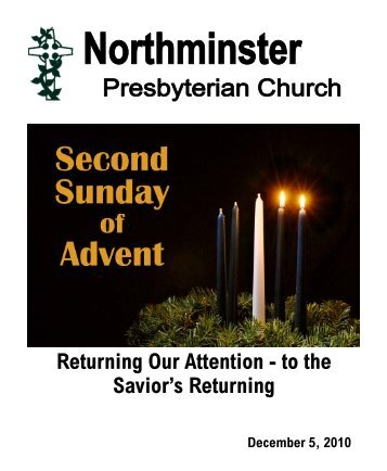 Returning Our Attention - to the Savior's Returning - Northminster ...