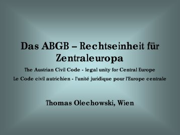 Das ABGB – Rechtseinheit für Zentraleuropa