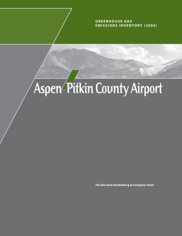 Aspen-Pitkin County Airport Greenhouse Gas Emissions Inventory ...