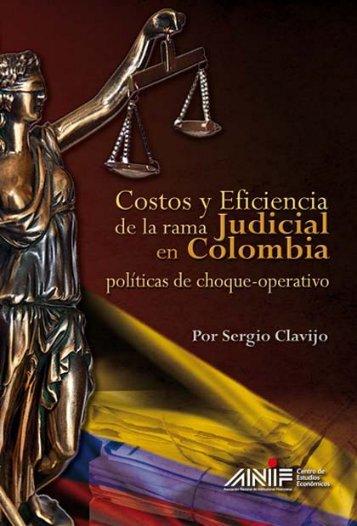 Costos y Eficiencia de la Rama Judicial en Colombia - ANIF