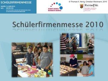 Thomas A. Herrig, Christian Weinmann, 2010 - Bildung für