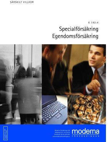 Specialförsäkring Egendomsförsäkring - Moderna Försäkringar