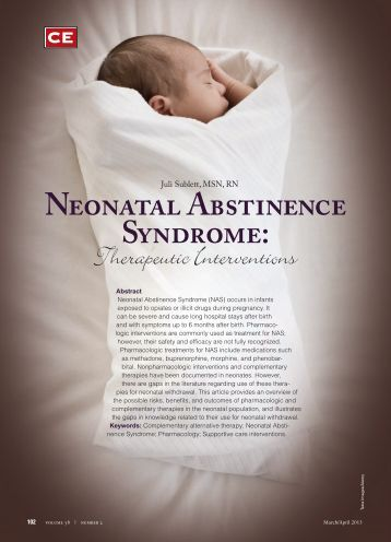 neonatal abstinence syndrome Neonatal abstinence syndrome (nas) occurs when a mother is addicted to drugs  during pregnancy learn the causes, symptoms and treatments for nas.