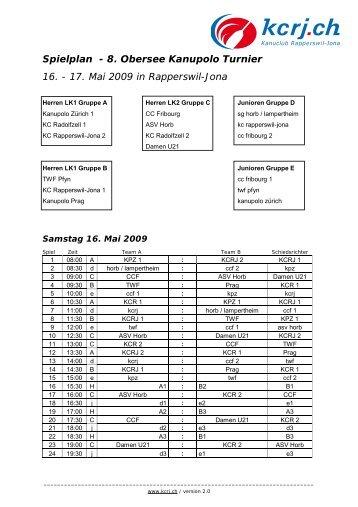 Spielplan - 8. Obersee Kanupolo Turnier 16. - 17. Mai 2009 in ...