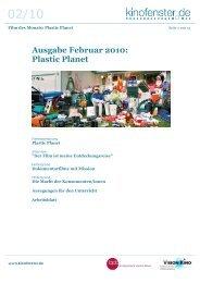 Ausgabe Februar 2010: Plastic Planet - Kinofenster.de