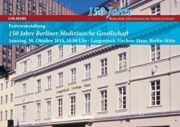 150 Jahre - Berliner Medizinische Gesellschaft