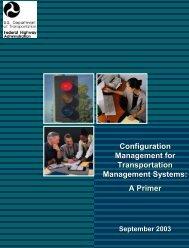 Configuration Management for Transportation Management - FHWA ...