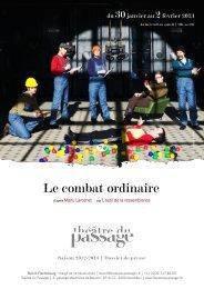 Le combat ordinaire - Théâtre du Passage