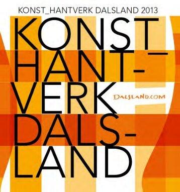 Konst och Hantverk 2013 (svensk) - Dalslands Turist AB