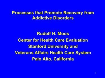 Processes that Promote Recovery from Addictive Disorders - UCLA ...