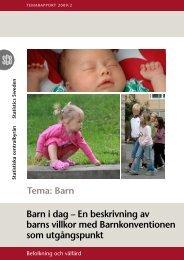 Barn i dag – En beskrivning av barns villkor med Barnkonventionen ...