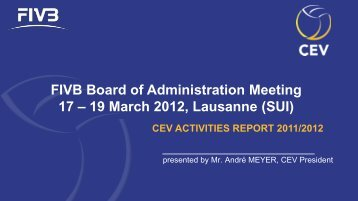 FIVB Board of Administration Meeting 17 – 19 March 2012 ...