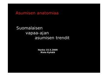 Suomalaisen vapaa-ajan asumisen trendit 12052009 Hanko Kyhälä