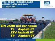 EIN JAHR mit der neuen TL Asphalt 07 ZTV Asphalt 07 TP ... - VSVI