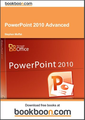 PowerPoint 2010 Advanced - Teacher Training materials for ICT in ...